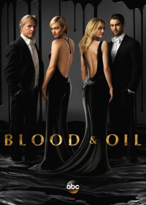 Кровь и нефть / Blood & Oil  - 1 сезон (2015) WEB-DLRip /WEB-DL