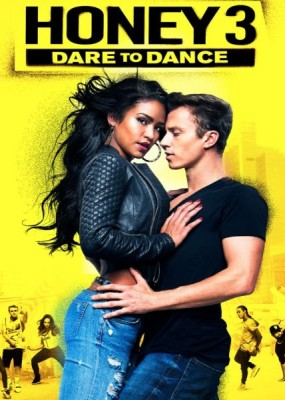 Лапочка 3 / Honey 3: Dare to Dance (2016) HDRip / BDRip