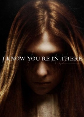 Я знаю, ты там / I Know You're in There (2016) WEB-DLRip / WEB-DL
