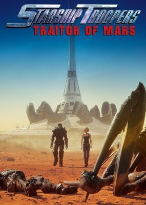 Звёздный десант: Предатель Марса / Starship Troopers: Traitor of Mars (2017) HDRip / BDRip (720p, 1080p)