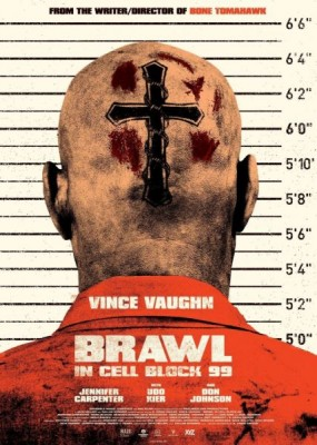 Драка в блоке 99 / Brawl in Cell Block 99 (2017) WEB-DLRip / WEB-DL (720p, 1080p)