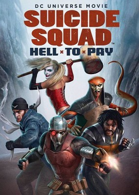 Отряд самоубийц: Строгое наказание / Suicide Squad: Hell to Pay (2018) HDRip / BDRip (720p)