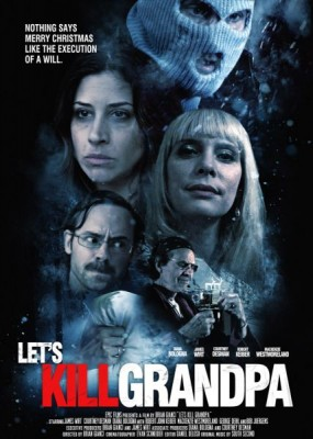 Давайте убьем дедушку / Let's Kill Grandpa This Christmas (2017) WEB-DLRip / WEB-DL (720p)