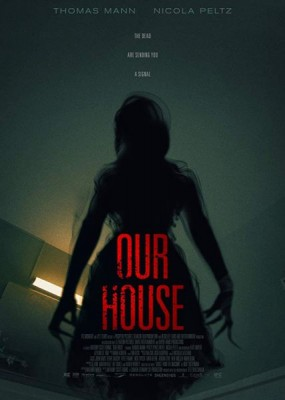 Наш дом / Our House (2018) WEB-DLRip / WEB-DL (720p)