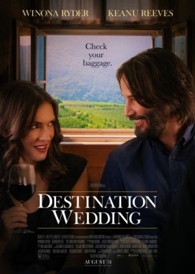 Как женить холостяка / Destination Wedding (2018) WEB-DLRip / WEB-DL (720p, 1080p)