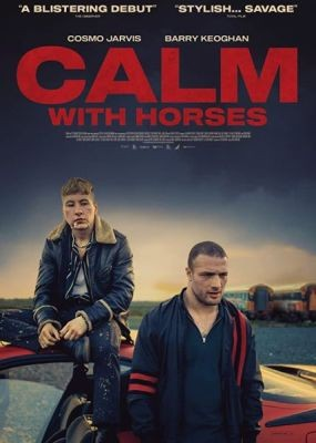 Наркоторговец / Calm with Horses (2019) WEB-DLRip / WEB-DL (720p, 1080p)