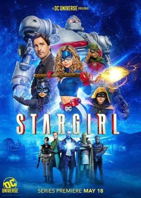 Старгёрл / Stargirl - 1 сезон (2020) WEB-DLRip / WEB-DL (720p, 1080p)