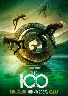 Сотня / The 100 - 7 сезон (2020) WEB-DLRip / WEB-DL (720p, 1080p)