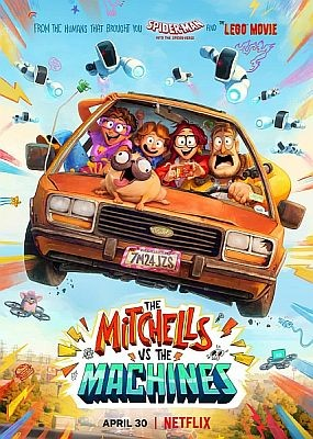 Митчеллы против машин / The Mitchells vs. the Machines (2021) WEB-DLRip / WEB-DL (720p, 1080p)