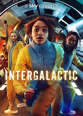 Интергалактик / Intergalactic  - 1 сезон (2021) WEB-DLRip / WEB-DL (720p, 1080p)